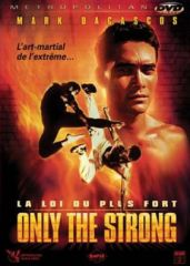 .affiche-Only-the-strong--la-loi-du-plus-fort-Only-the-Strong-1993-1_s